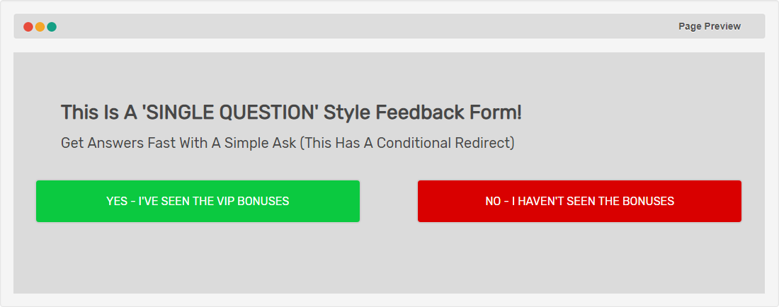 Single Question Style Form